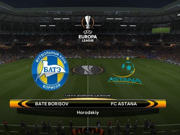 Nhận định kèo BATE Borisov vs Astana 0h00, 30/08 (Europa League)