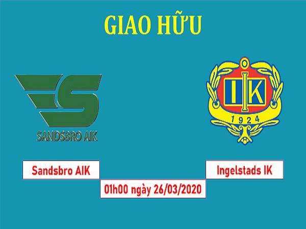 Soi kèo Sandsbro vs Ingelstads 1h00, 26/03 (Giao hữu CLB)