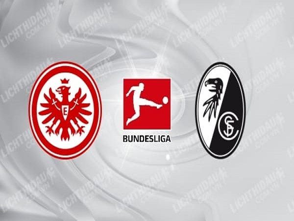 Soi kèo Eintracht Frankfurt vs Freiburg, 1h30 ngày 27/05