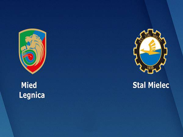 Nhận định Miedz Legnica vs Stal Mielec, 01h40 ngày 03/06