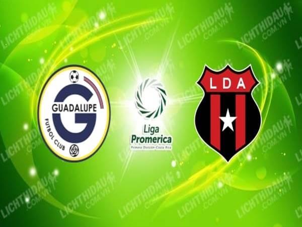 Soi kèo Guadalupe vs Alajuelense, 08h00 ngày 5/6