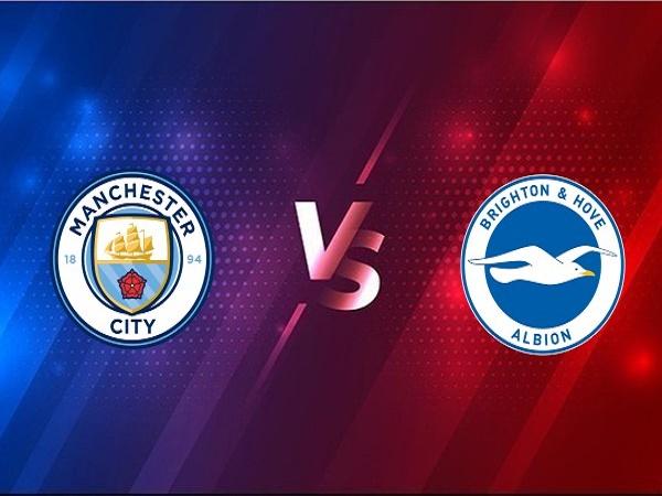 Soi kèo Man City vs Brighton – 01h00 14/1, Ngoại Hạng Anh