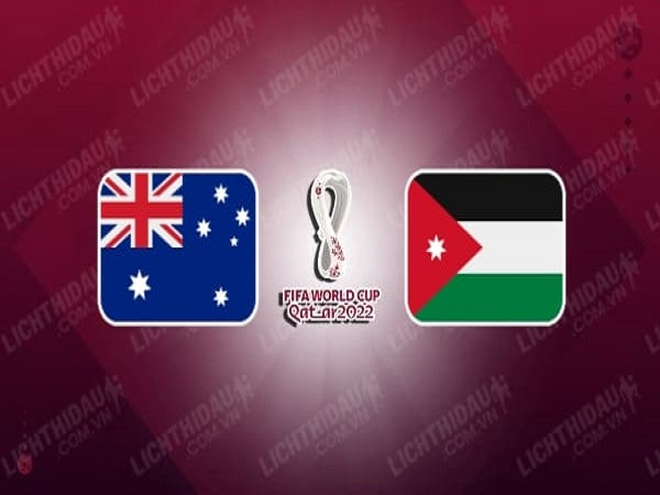 Soi kèo Australia vs Jordan – 02h00 16/06/2021, VL World Cup 2022