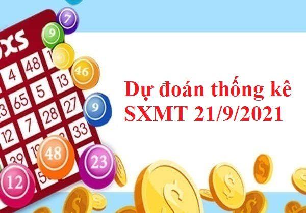 Dự đoán thống kê SXMT 21/9/2021