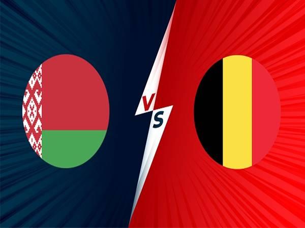 Soi kèo Châu Á Belarus vs Bỉ, 01h45 ngày 9/9 VL WC 2022